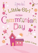 For A Special Little Girl on Your Communion Day ~ First Holy Communion Girls