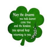 Irish Blessing Prayer May the Dreams You Hold Dearest Come True Green Shamrock - Vinyl Sticker