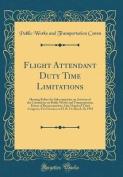 Flight Attendant Duty Time Limitations