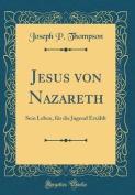 Jesus Von Nazareth [GER]