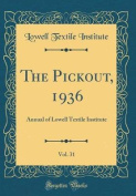 The Pickout, 1936, Vol. 31