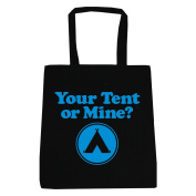 Your Tent Or Mine Tote Bag