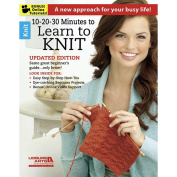Leisure Arts 10, 20, 30 Minutes to Learn to Knit