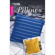 Leisure Arts 75624 Textured Pillows