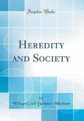 Heredity and Society