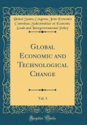 Global Economic and Technological Change, Vol. 3