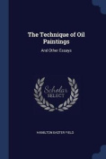 The Technique of Oil Paintings
