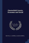 Chesterfield County, Economic and Social