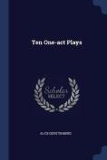 Ten One-Act Plays