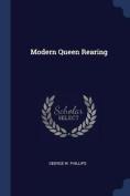 Modern Queen Rearing