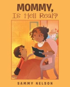 Mommy, Is Hell Real?