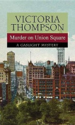 Murder on Union Square [Large Print]