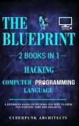Hacking & Computer Programming Languages: 2 Books in 1