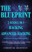 Hacking & Advanced Hacking: 2 Books in 1