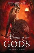 Mistress of the Gods