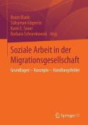 Soziale Arbeit in Der Migrationsgesellschaft [GER]
