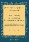 The Letters of Charlotte Brinckerhoff Bronson