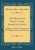 The Religious Spirit of the American Indian