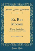 El Rey Monge [Spanish]