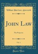 John Law, Vol. 1