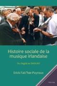 Histoire Sociale de la Musique Irlandaise [FRE]