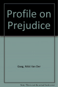Profile on Prejudice