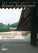 The Secret Spirit of Korean Architecture